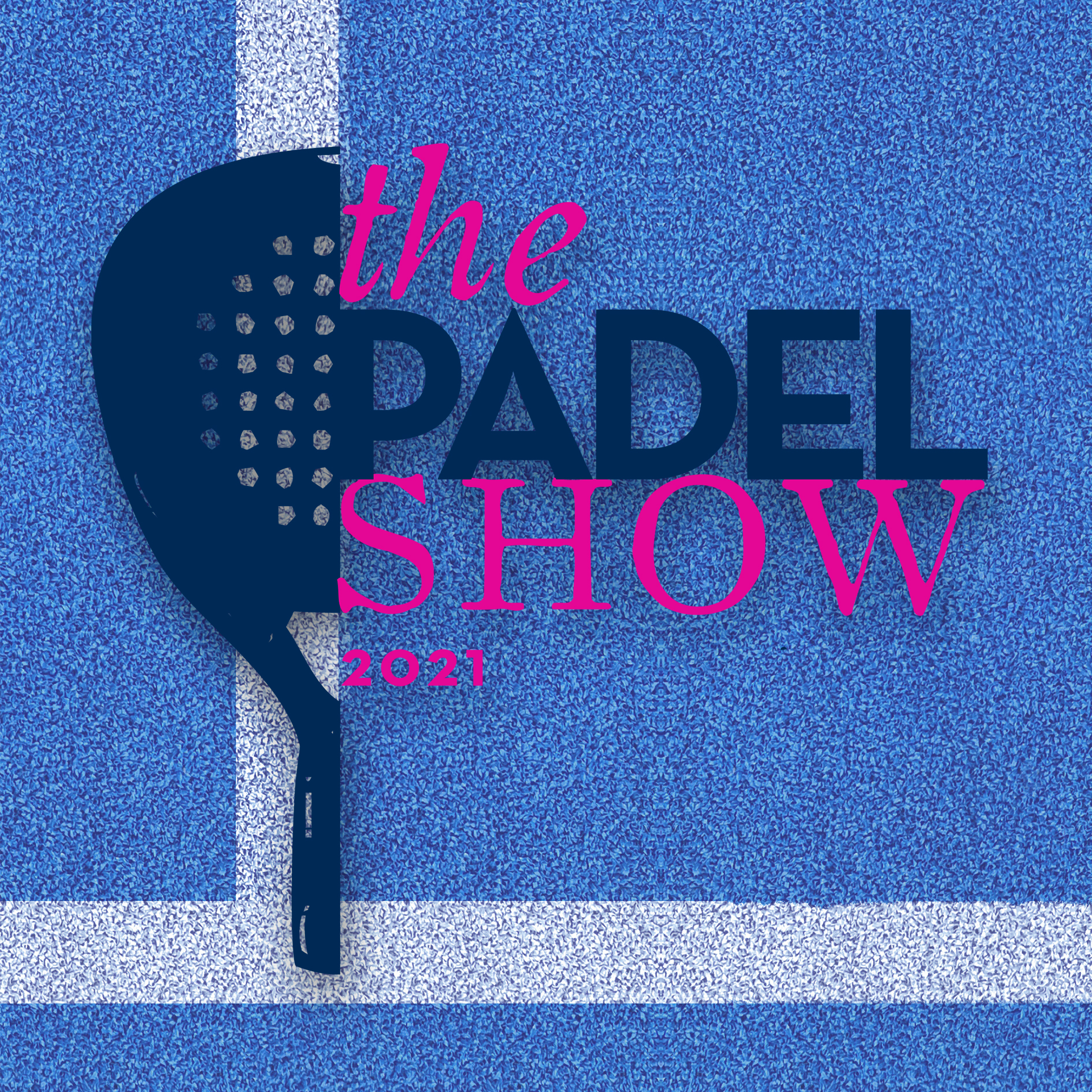 The Padel Show 2021